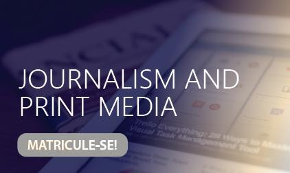 Journalism and Print Media