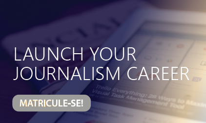 Launch your journalism career
